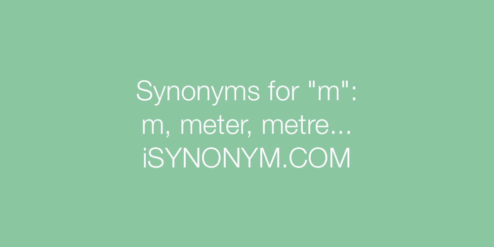 Synonyms m