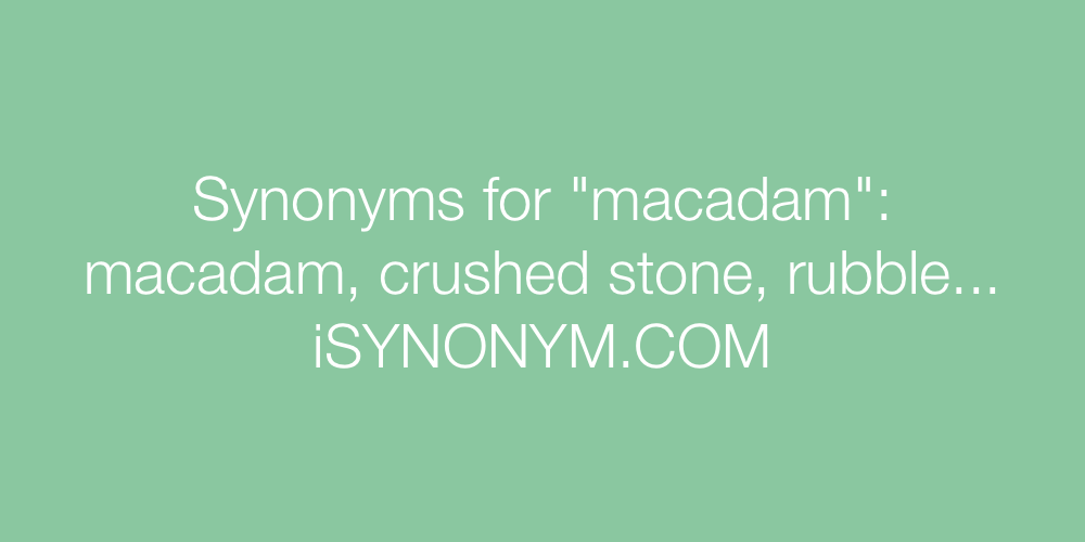 Synonyms macadam