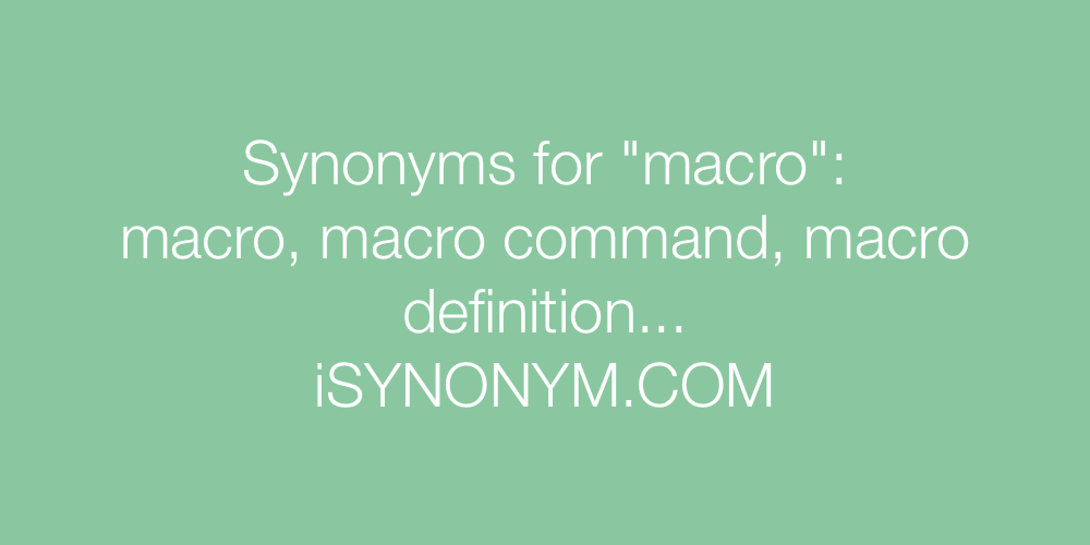 Synonyms macro