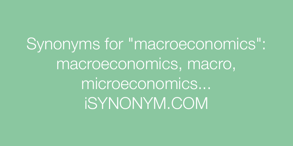 Synonyms macroeconomics