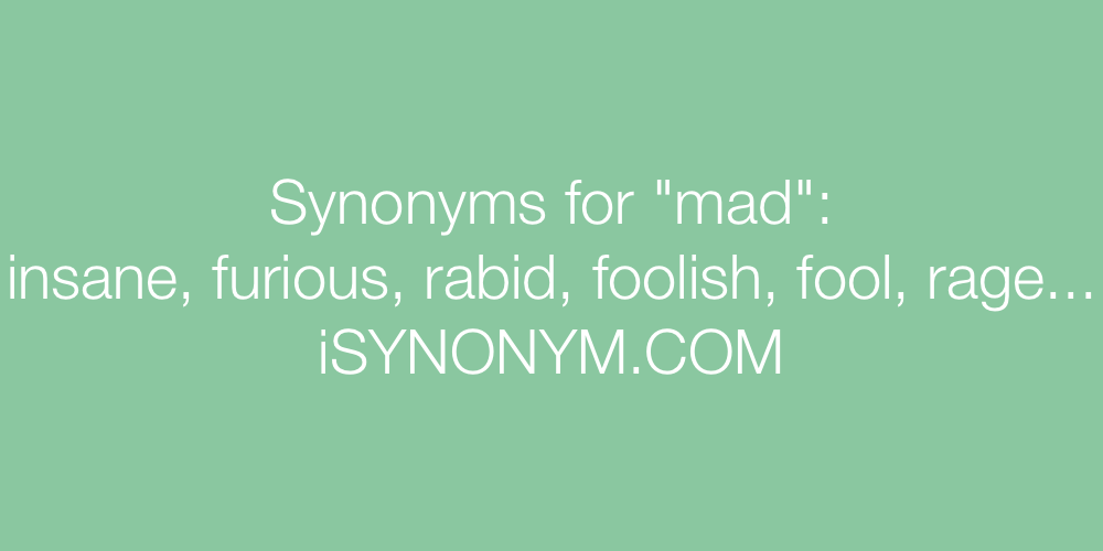 Synonyms mad