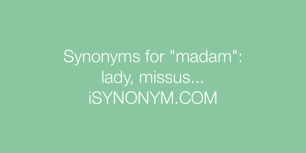 Synonyms madam
