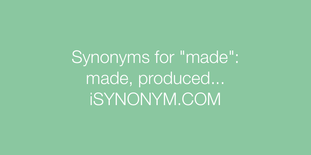 Synonyms made
