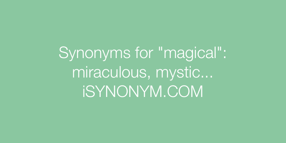 Synonyms magical