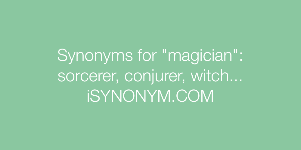 Synonyms magician