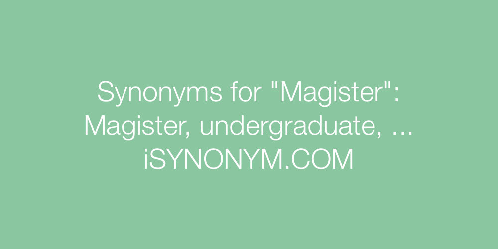 Synonyms Magister