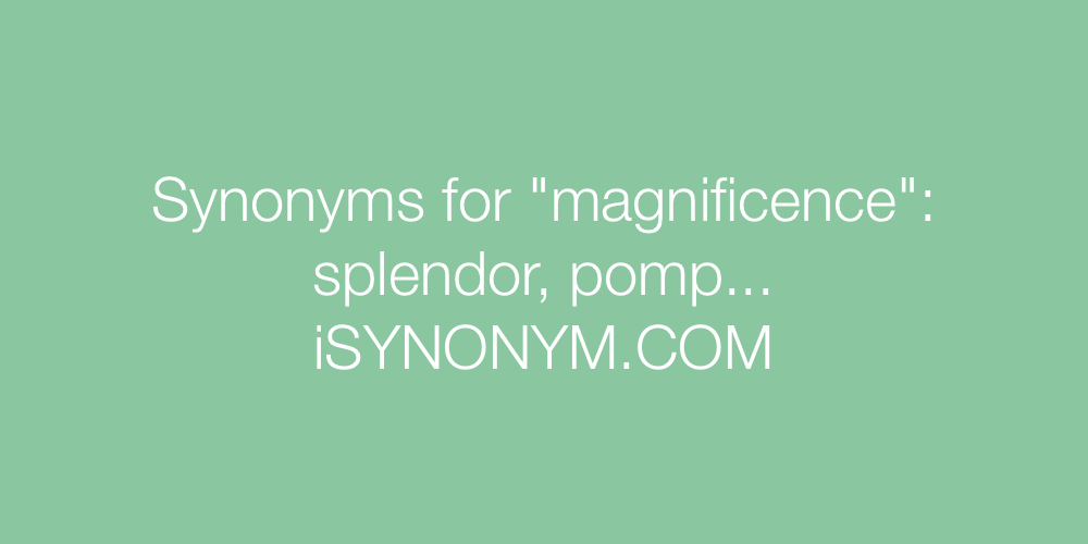Synonyms magnificence