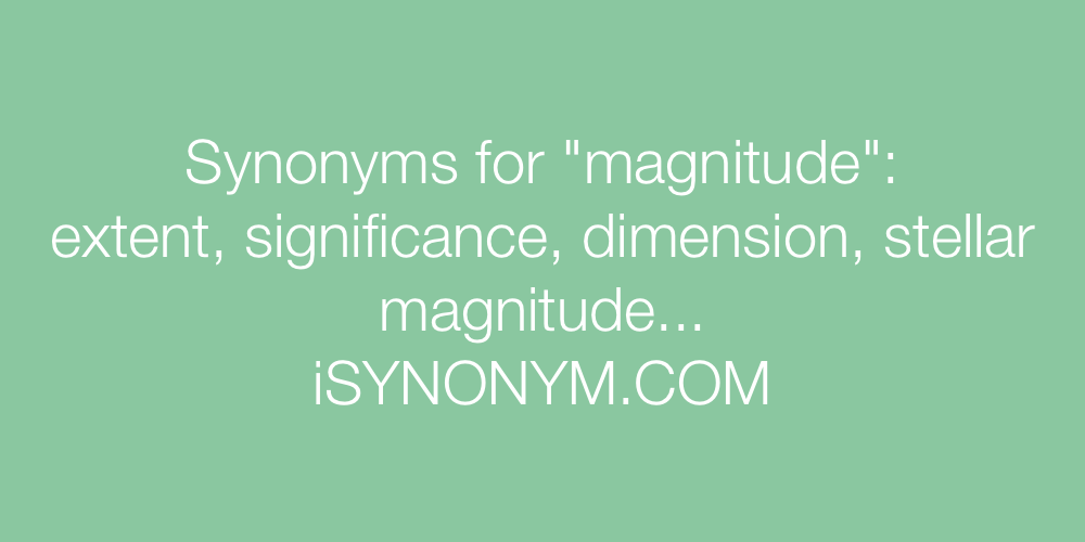 Synonyms magnitude