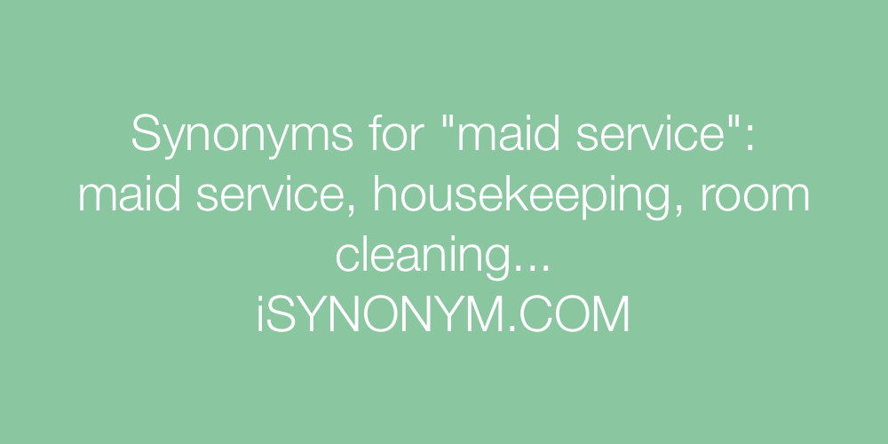 Synonyms maid service