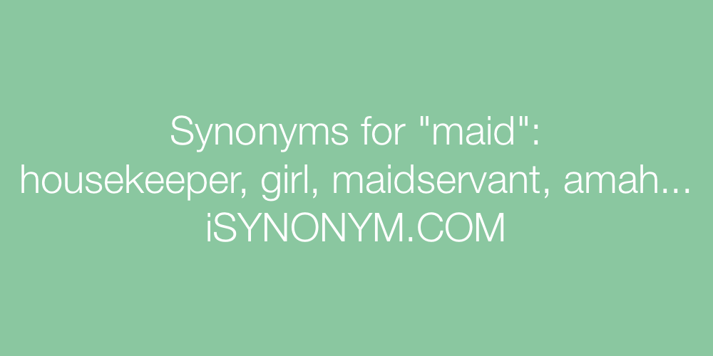 Synonyms maid