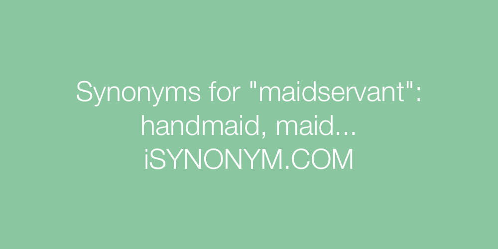 Synonyms maidservant