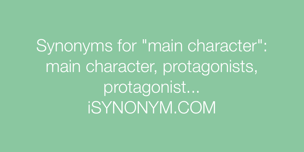 Synonyms main character