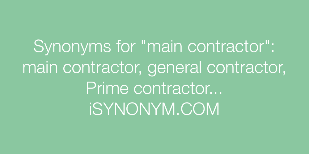 Synonyms main contractor