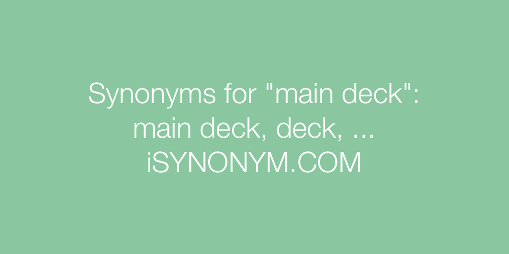 Synonyms main deck