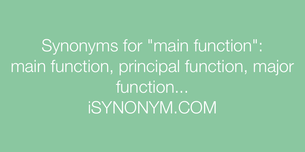 Synonyms main function