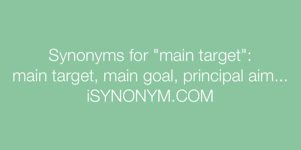 Synonyms main target