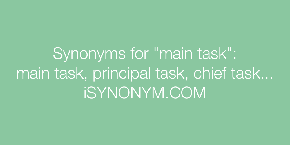 Synonyms main task