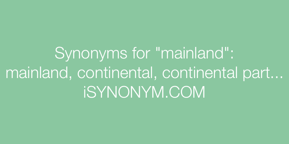Synonyms mainland