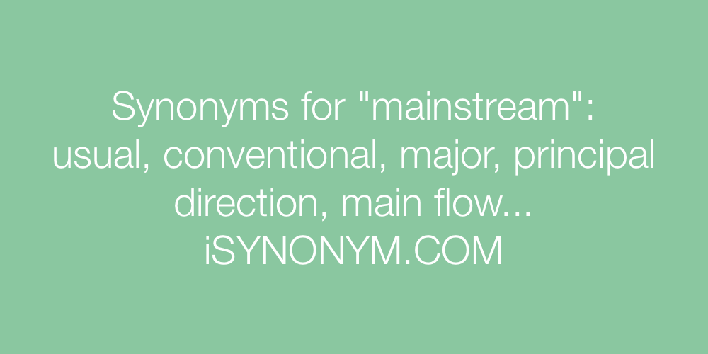 Synonyms mainstream