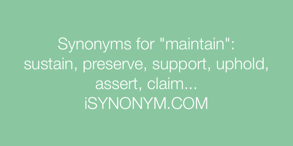 Synonyms maintain