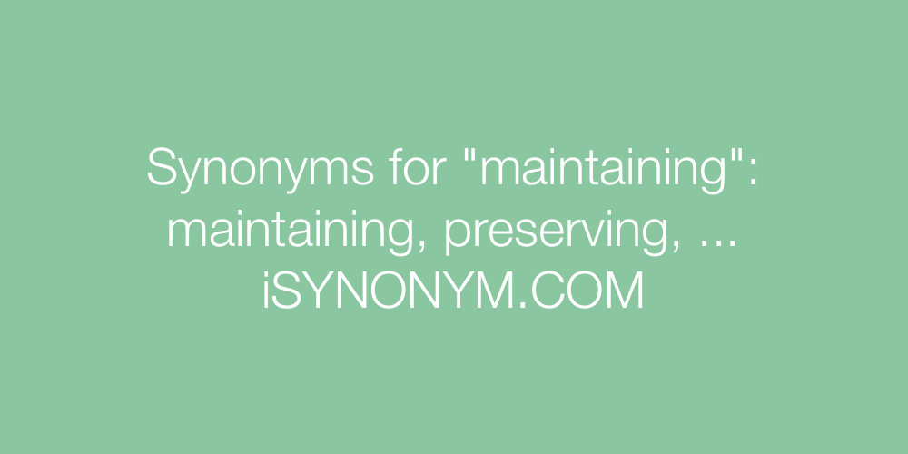 Synonyms maintaining
