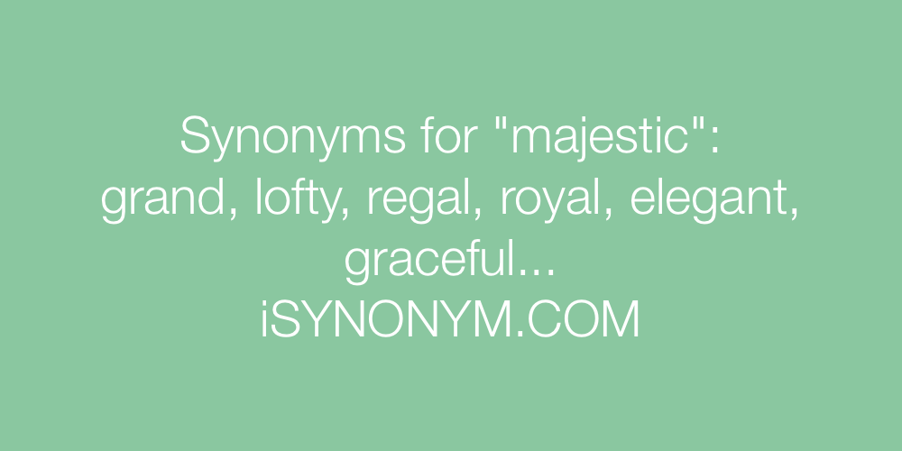Synonyms majestic