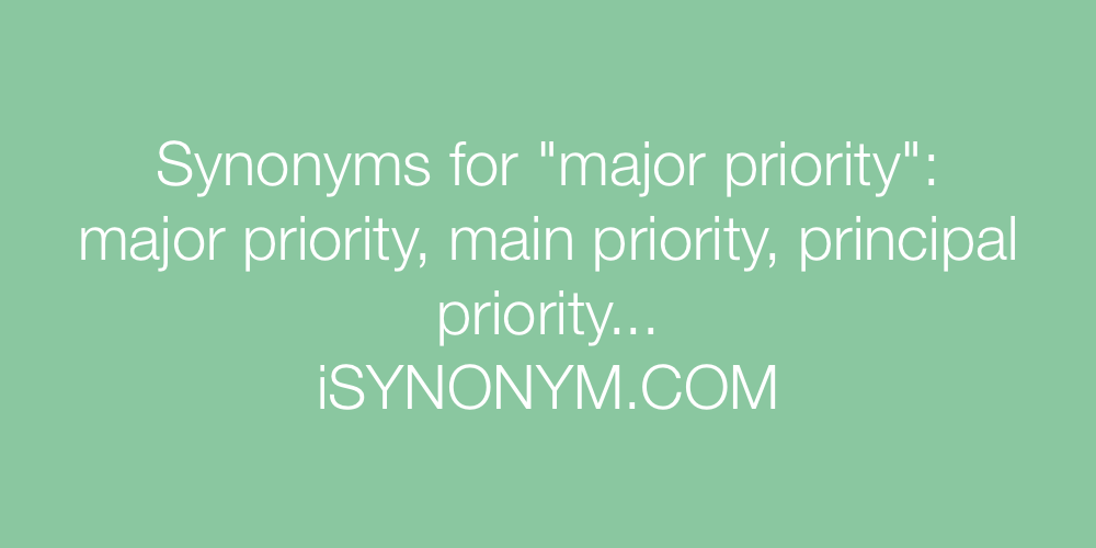 Synonyms major priority