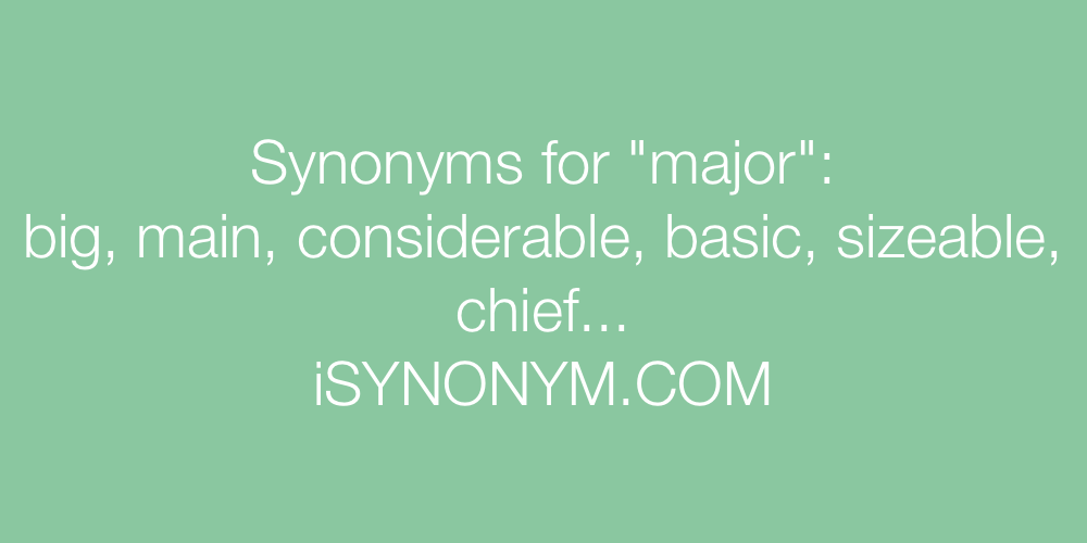 Synonyms major
