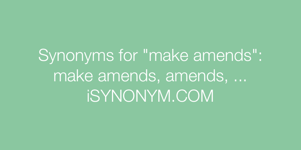Synonyms make amends