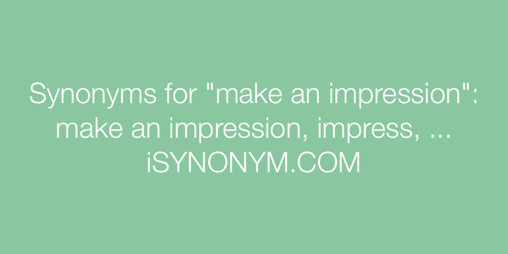 Synonyms make an impression