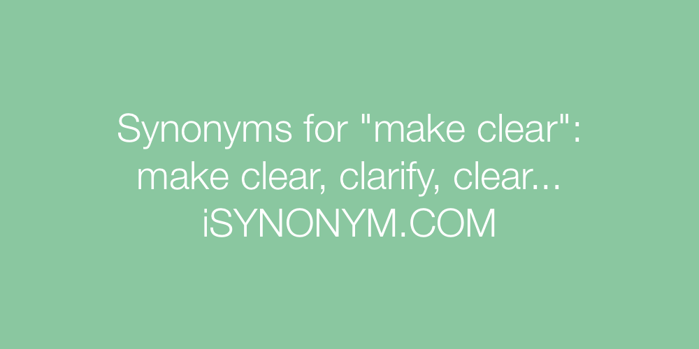 Synonyms make clear