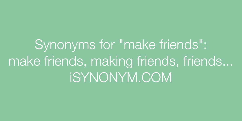 Synonyms make friends