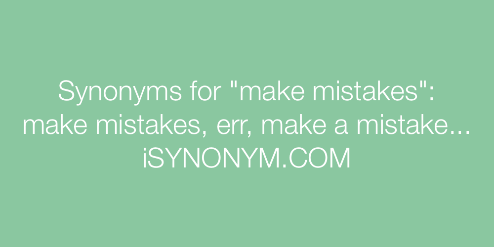 Synonyms make mistakes