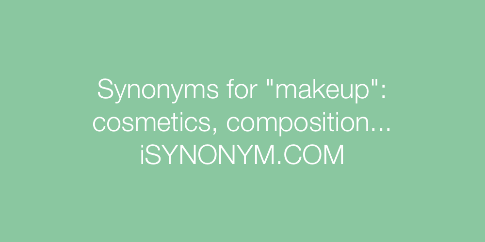 Synonyms makeup