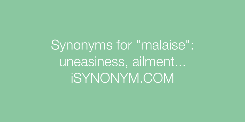 Synonyms malaise