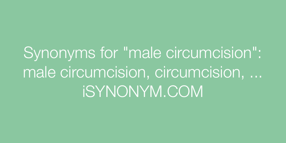 Synonyms male circumcision