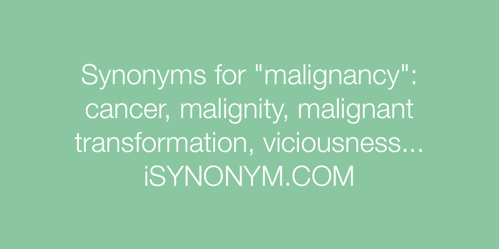 Synonyms malignancy