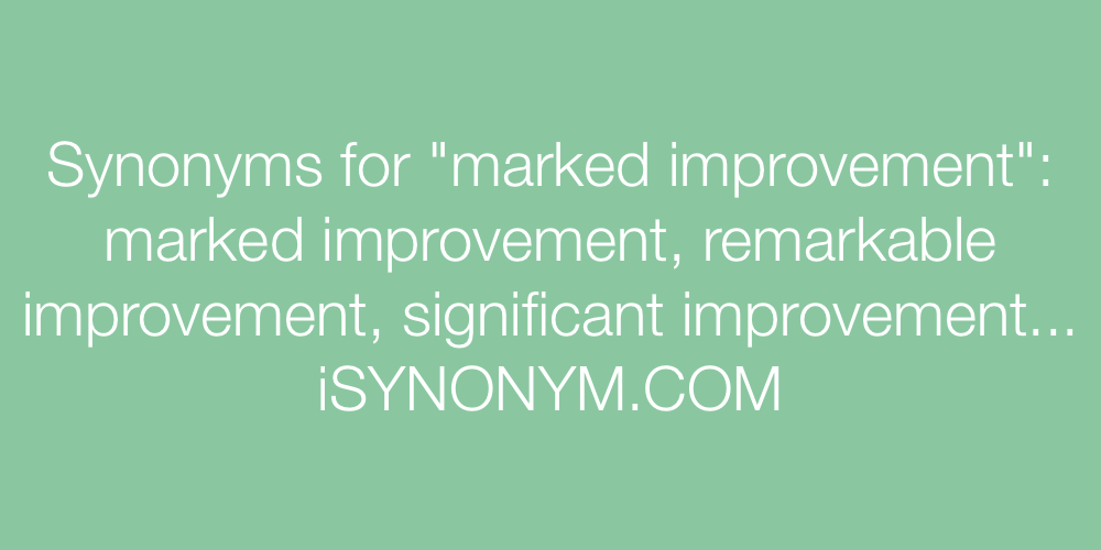 Synonyms marked improvement