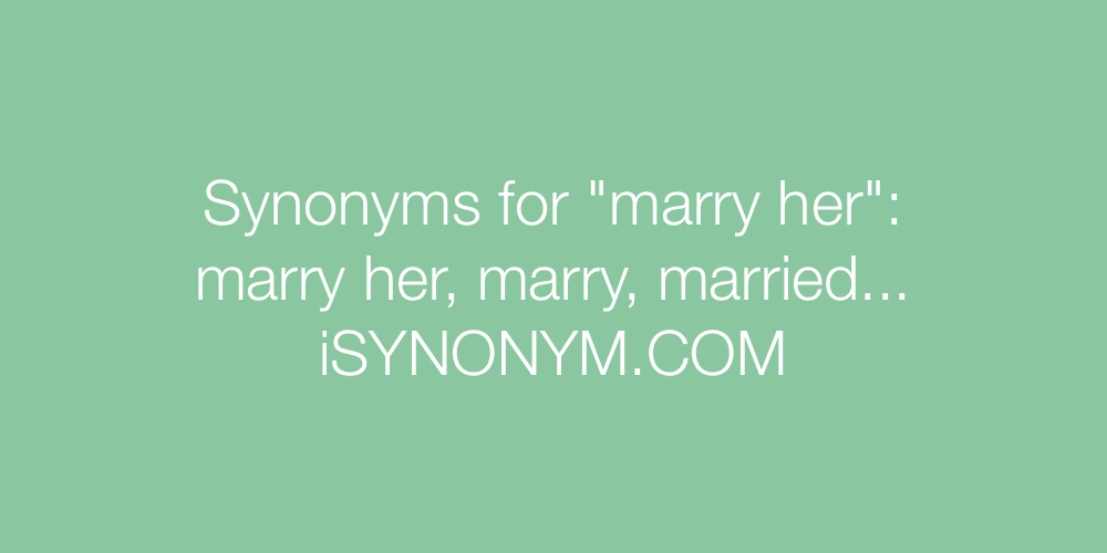 Synonyms marry her