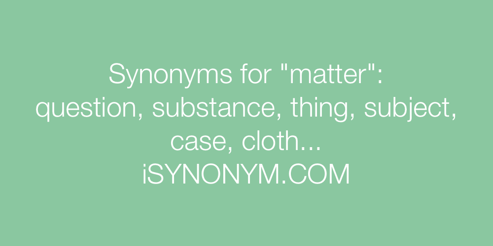 Synonyms matter