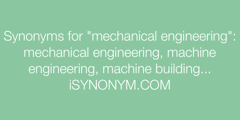 Synonyms mechanical engineering