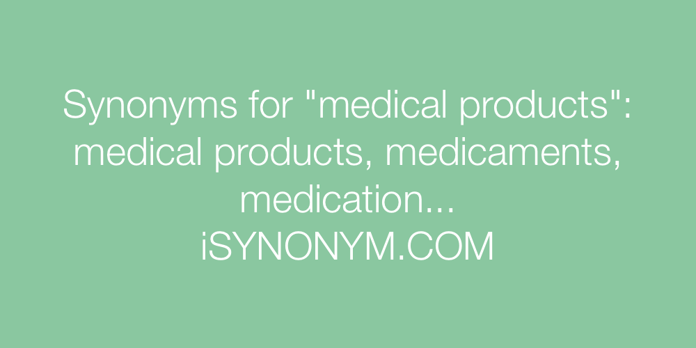 Synonyms medical products