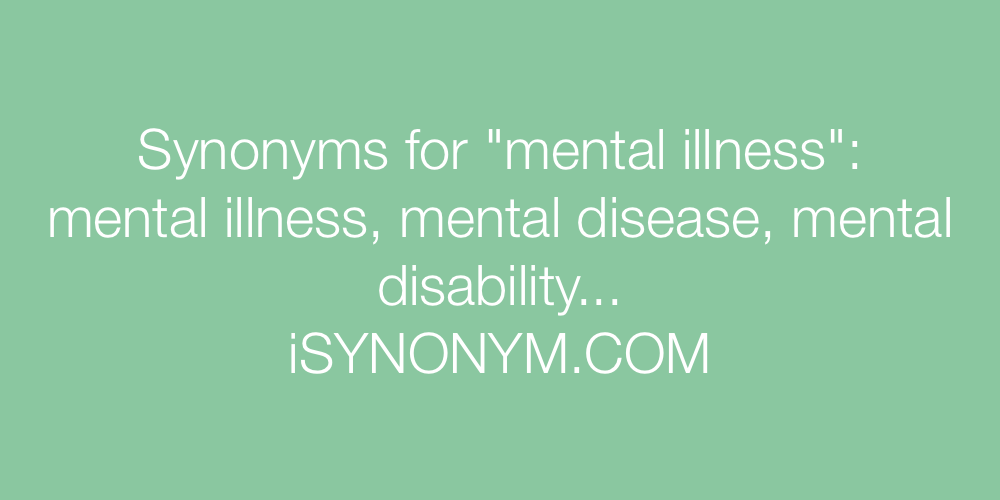Synonyms mental illness
