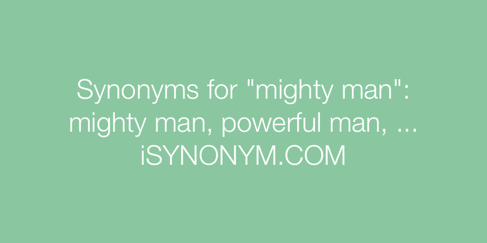 Synonyms mighty man