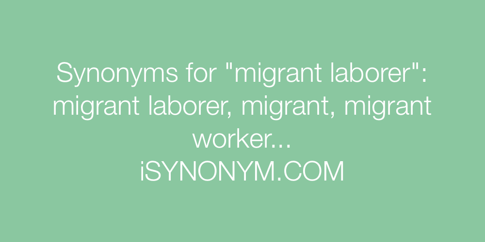 Synonyms migrant laborer