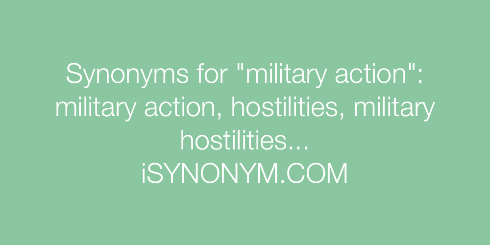Synonyms military action
