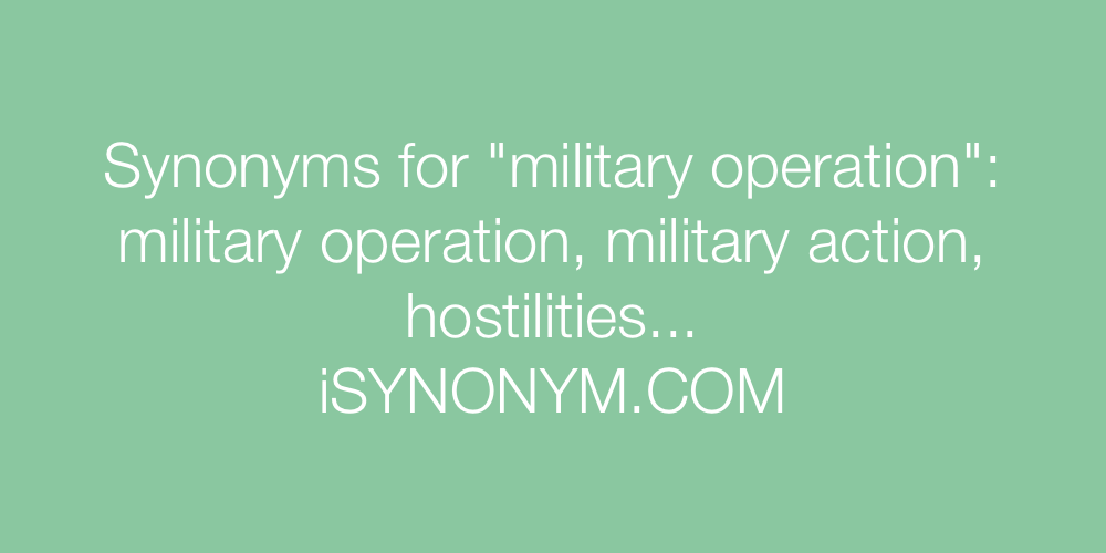 Synonyms military operation