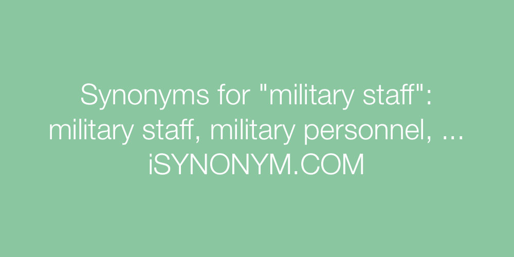 Synonyms military staff