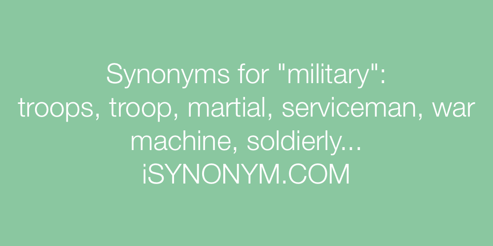 Synonyms military