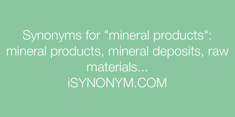 Synonyms mineral products